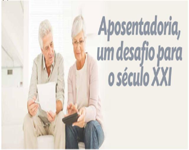 aposentadoria-um-desafio-para-o-seculo-xxi